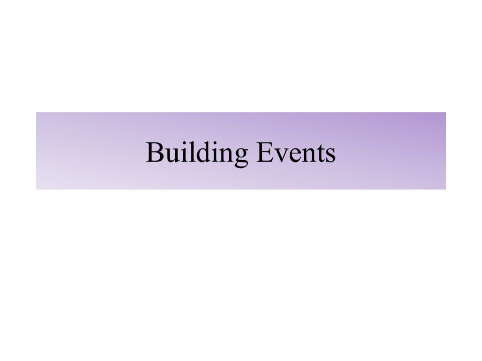Building Events