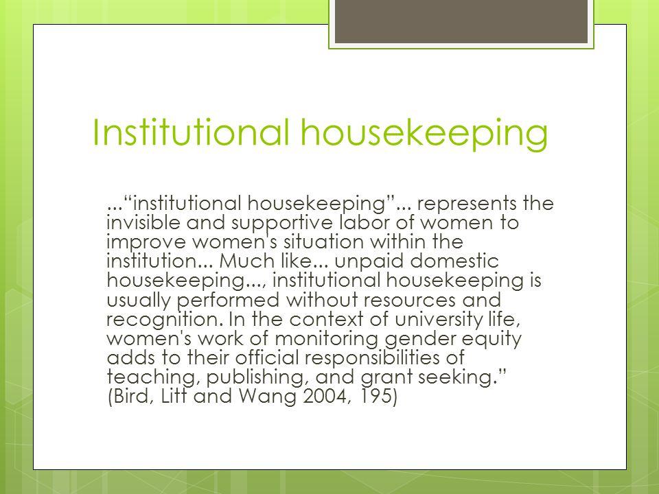 Institutional housekeeping... institutional housekeeping ...