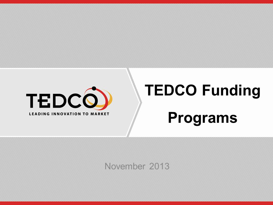 TEDCO Funding Programs November 2013