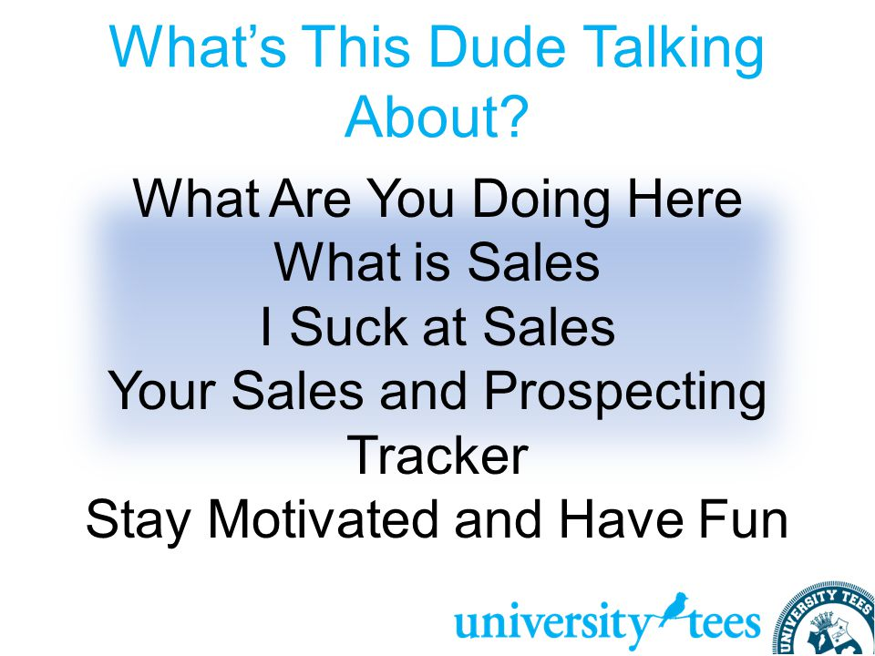 Sales and Prospecting Mike Jones Chief Sales Officer Anthony DeGirolamo Senior BDL Scott Loehrke Business Development Leader (onpoint) and Former Campus Manager