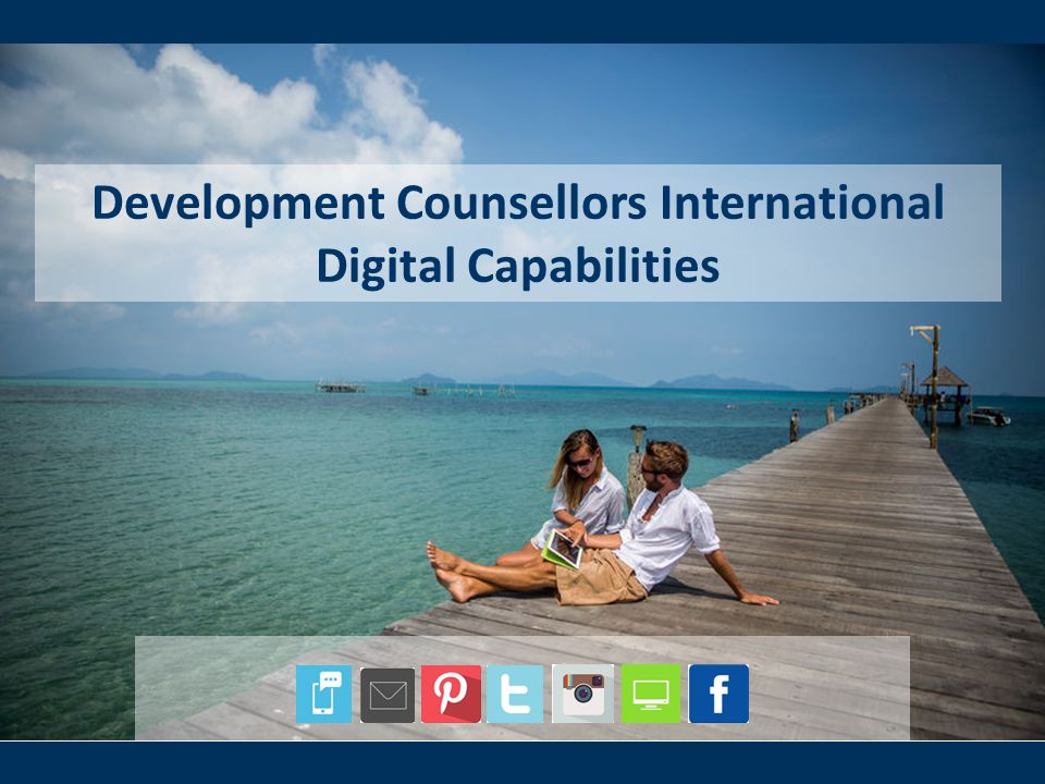 Development Counsellors International Digital Capabilities
