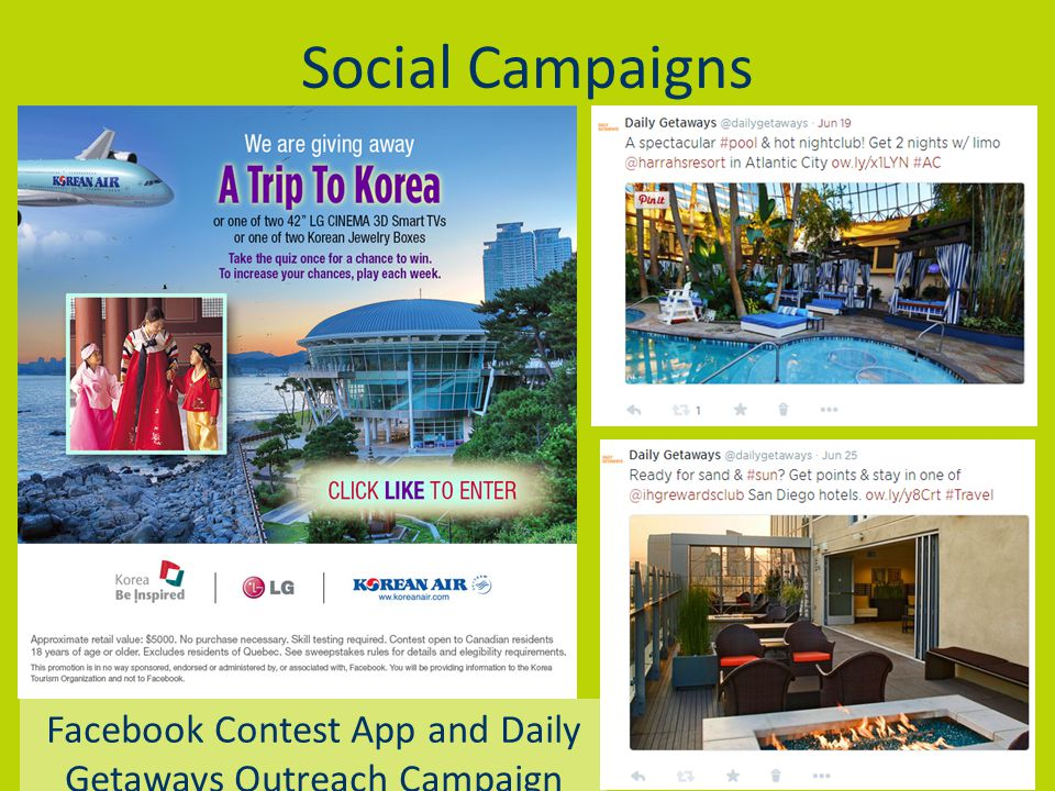 Social Campaigns Facebook Contest App and Daily Getaways Outreach Campaign
