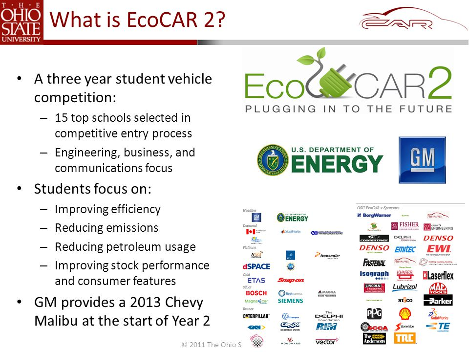© 2011 The Ohio State University What is EcoCAR 2.