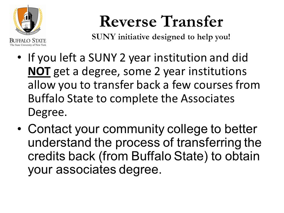 Reverse Transfer SUNY initiative designed to help you.