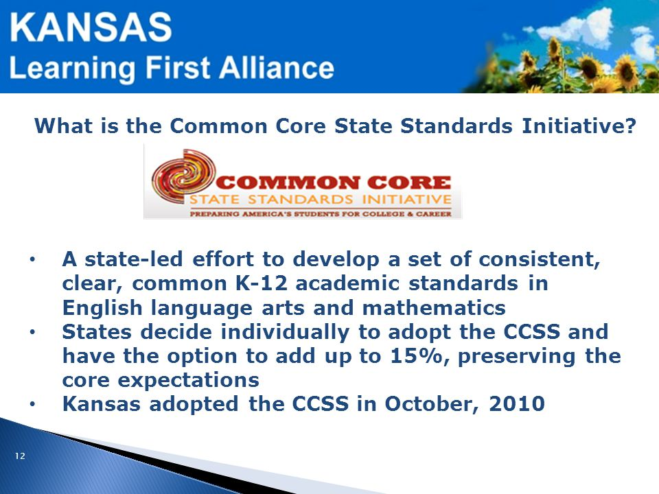 12 What is the Common Core State Standards Initiative.