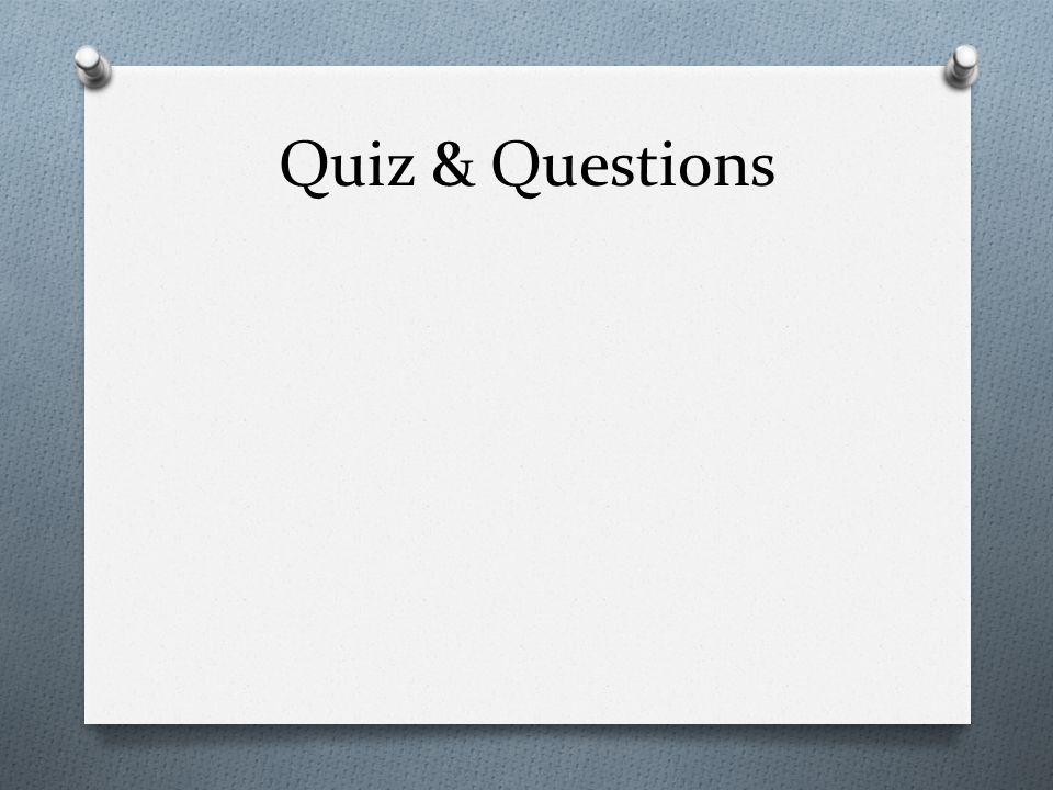 Quiz & Questions