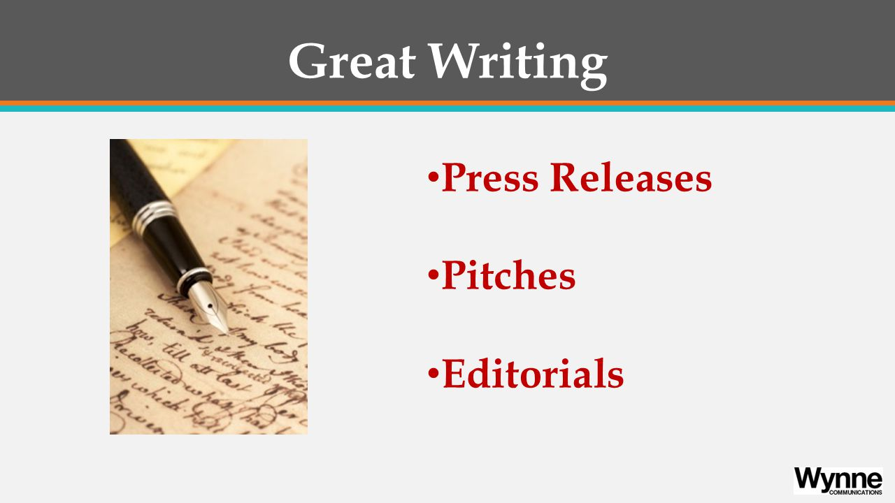 Great Writing Press Releases Pitches Editorials