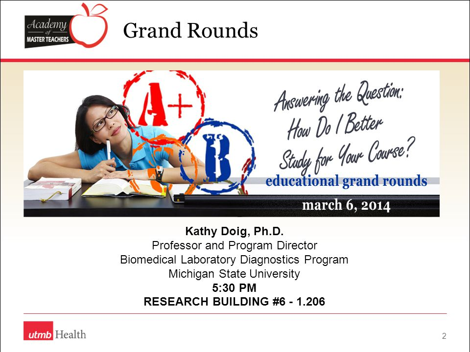 2 Grand Rounds Kathy Doig, Ph.D.
