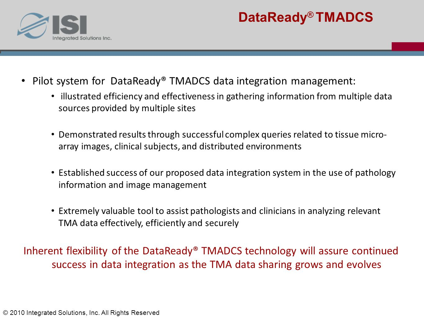 Jun-Min Liu's Status report Pilot system for DataReady® TMADCS data integration management: illustrated efficiency and effectiveness in gathering info