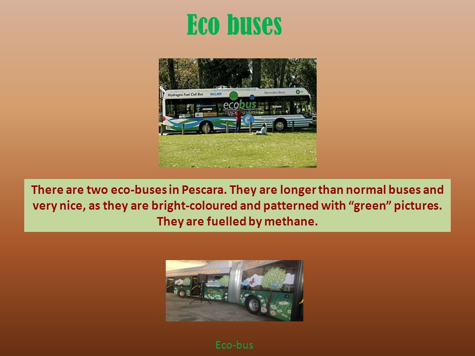 Eco buses There are two eco-buses in Pescara.