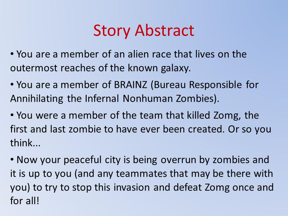 Story Abstract You are a member of an alien race that lives on the outermost reaches of the known galaxy.