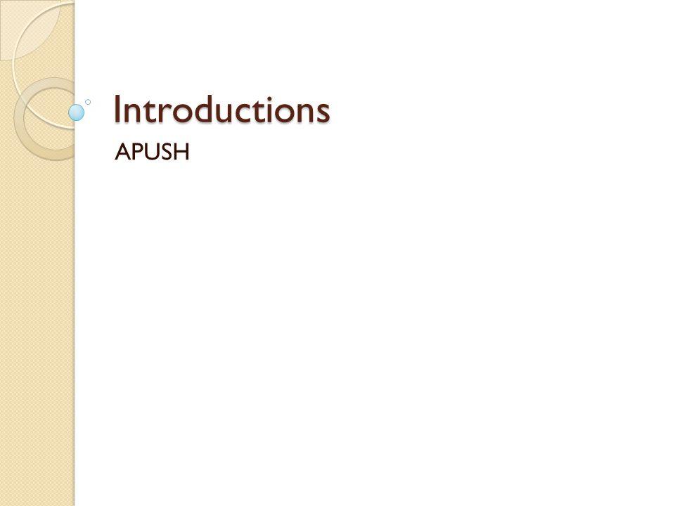 Introductions APUSH