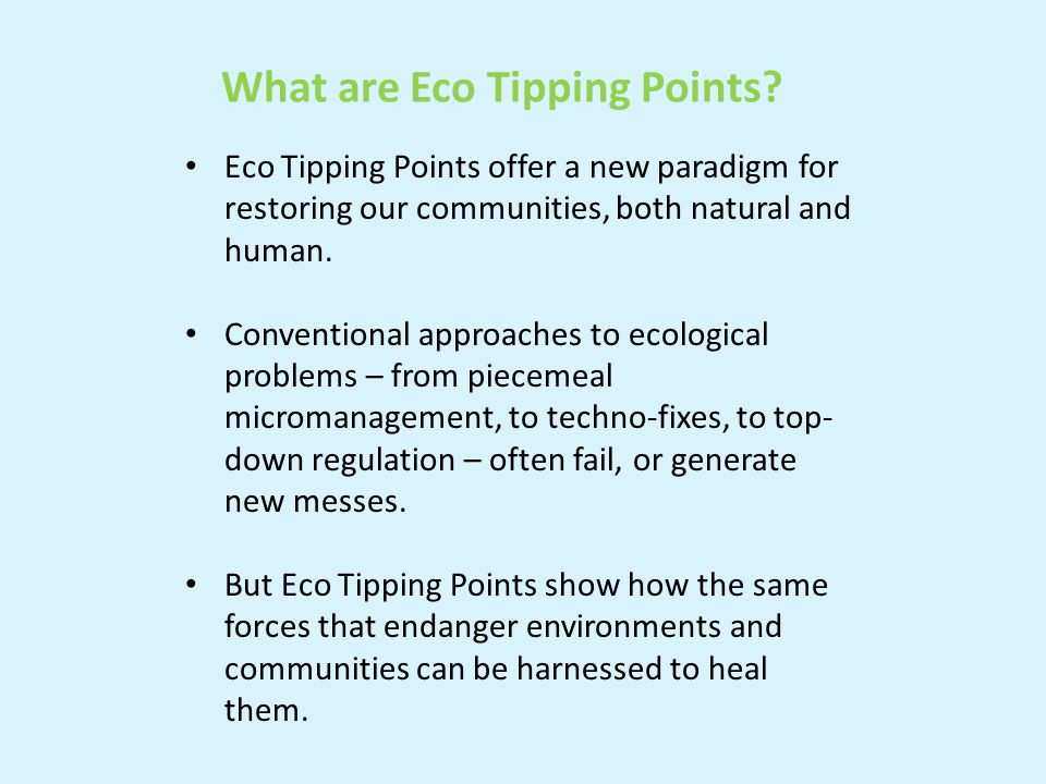 Feedback loops are the key to how EcoTipping Points work.