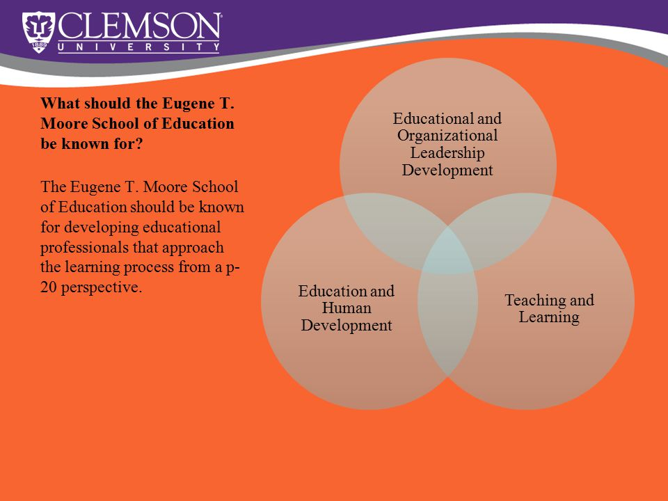 What should the Eugene T. Moore School of Education be known for.