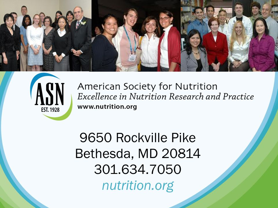 9650 Rockville Pike Bethesda, MD nutrition.org