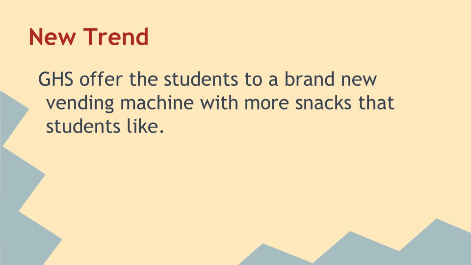 New Trend GHS offer the students to a brand new vending machine with more snacks that students like.