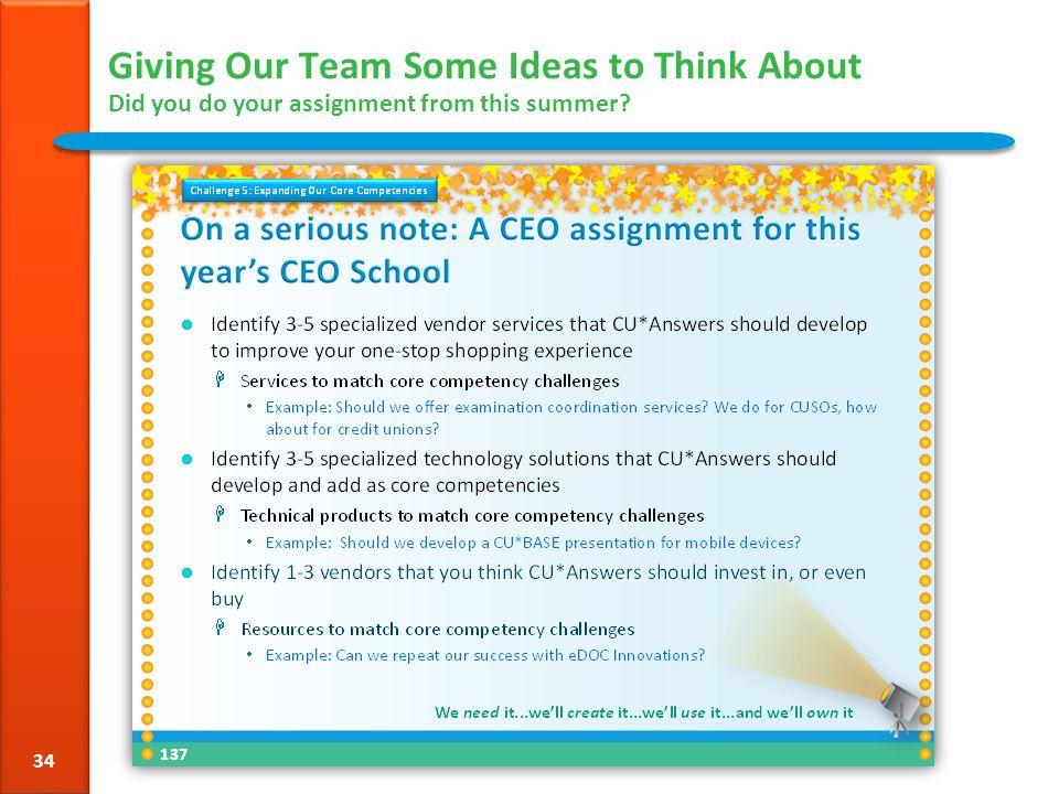 Giving Our Team Some Ideas to Think About Did you do your assignment from this summer? 34