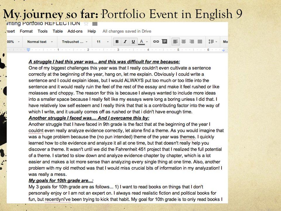 My journey so far: Portfolio Event in English 9