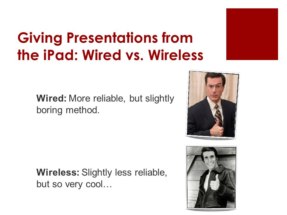 Giving Presentations from the iPad: Wired vs.
