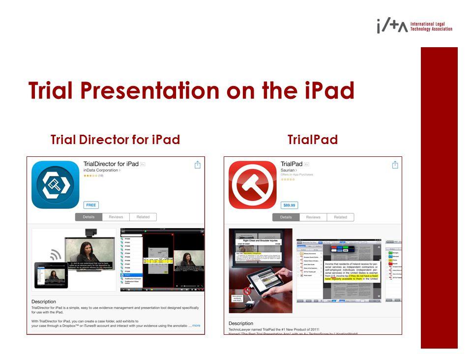 Trial Presentation on the iPad Trial Director for iPadTrialPad