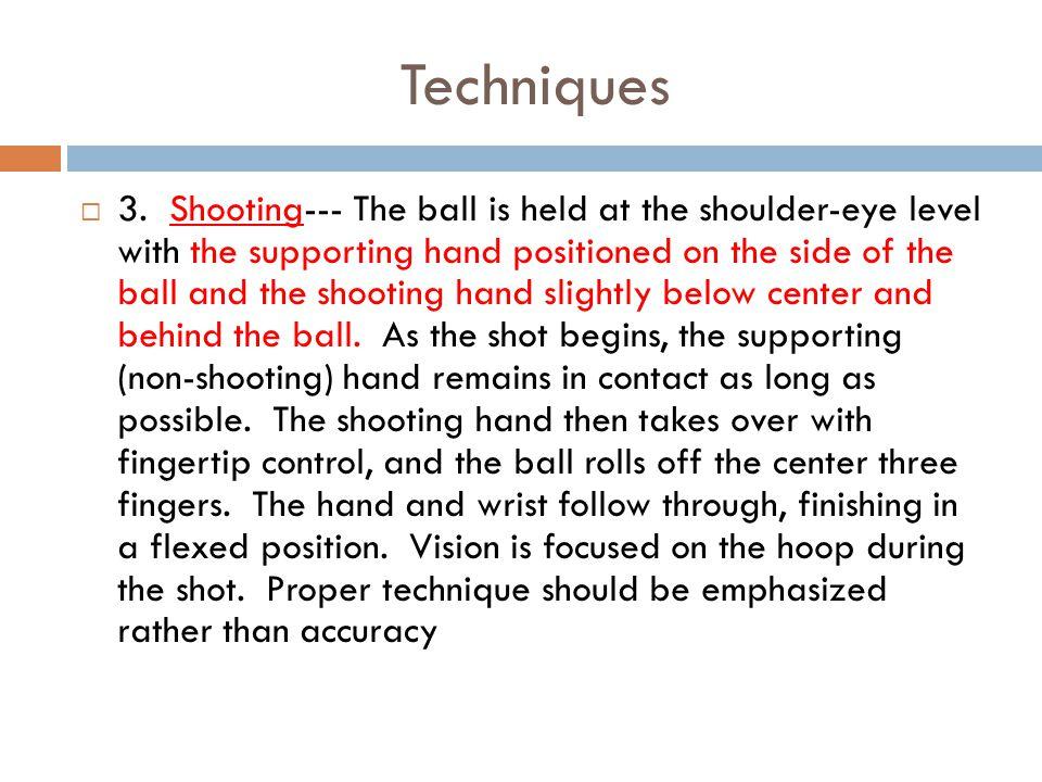 Techniques  3.