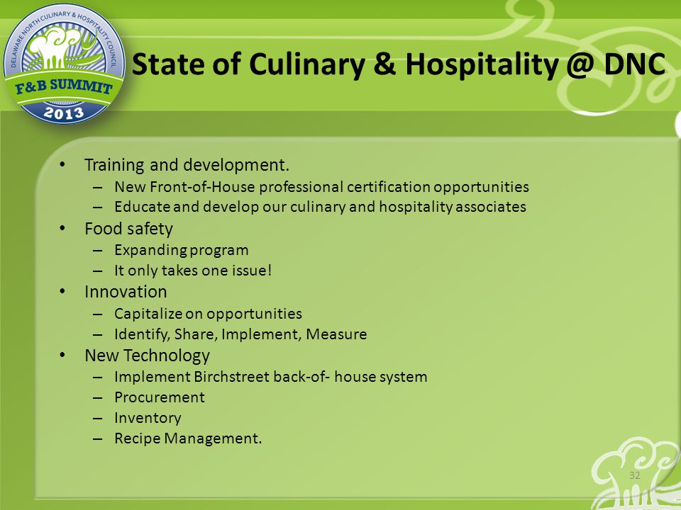 State of Culinary & Hospitality @ DNC Training and development.