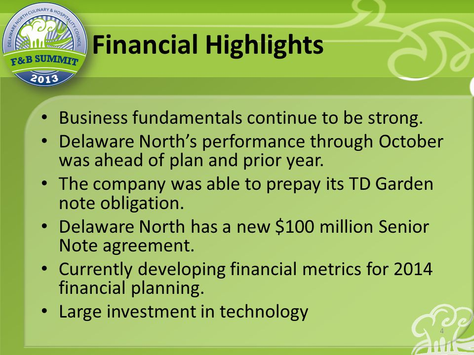 Financial Highlights Business fundamentals continue to be strong.