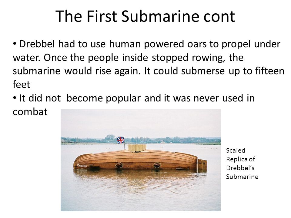 Revolutionary War Sub The first American submarine was invented by David Bushnell during the American Revolution.