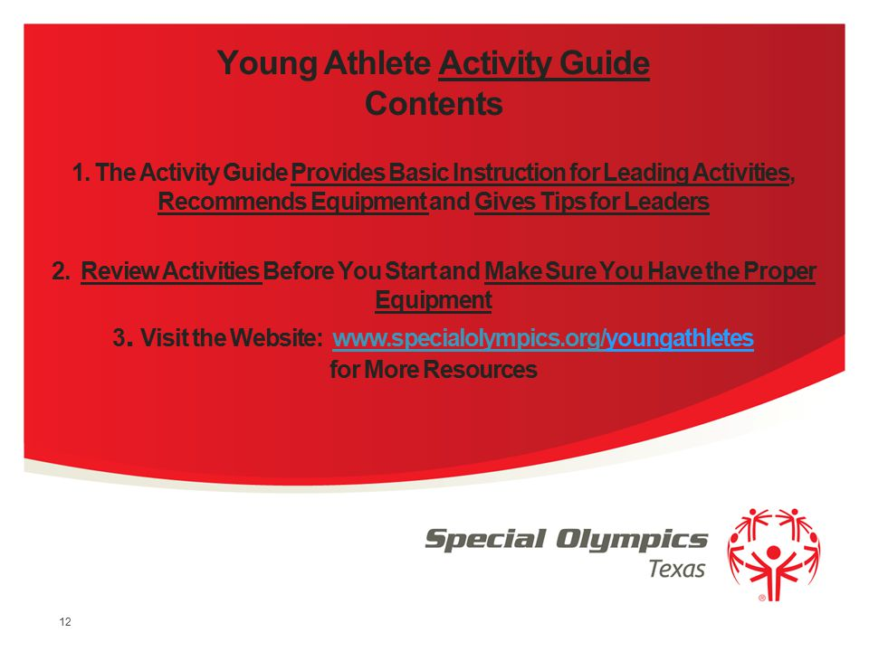11 / storyful. Young Athletes Activity Guide Key Goals Engage Children with ID Through Developmentally and Appropriate Play Activities That Foster Phy
