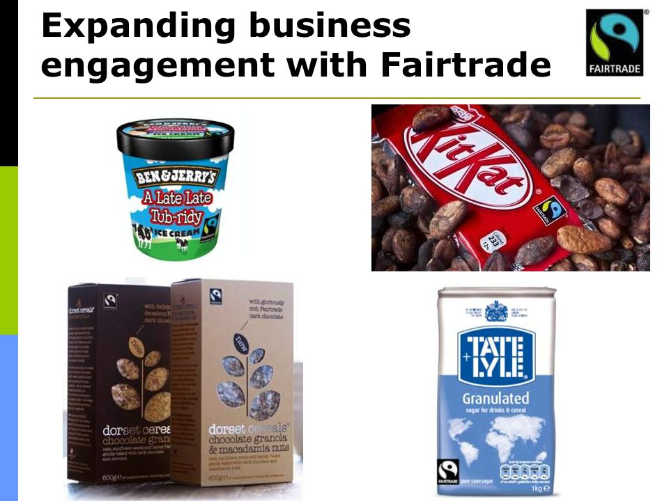 Expanding business engagement with Fairtrade