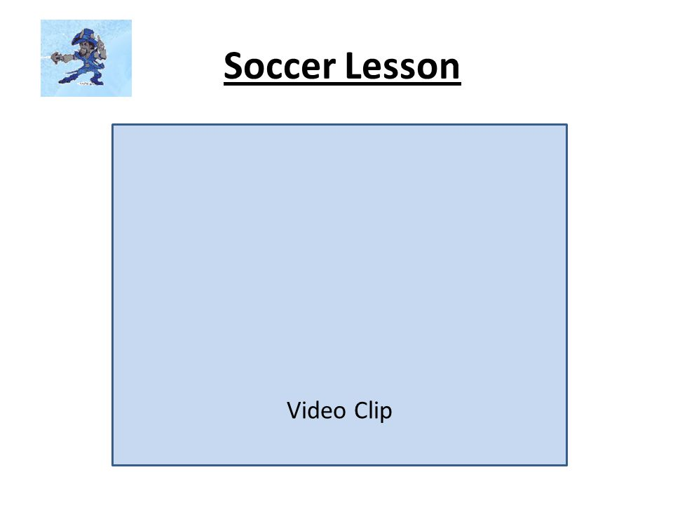 Soccer Lesson Video Clip