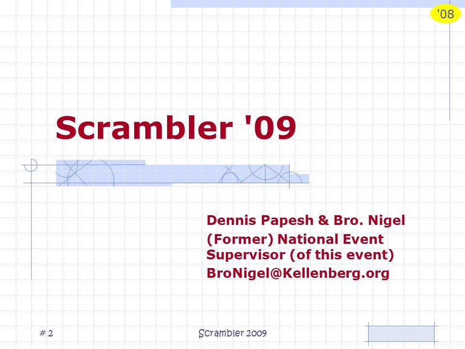 08 Scrambler 2009# 2 Scrambler 09 Dennis Papesh & Bro.