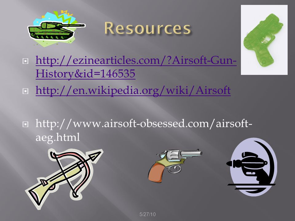 Locations in Kentucky http://www.airsoftkentucky.com/ http://airsoftlouisville.org/forum/index.php 5/27/10