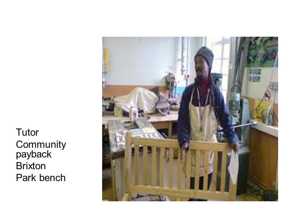 Tutor Community payback Brixton Park bench
