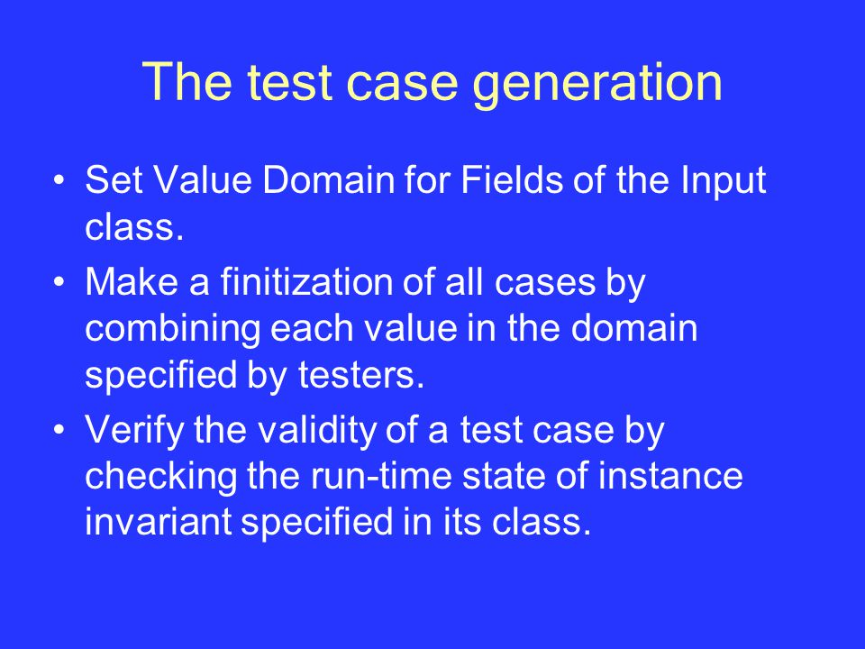 The test case generation Set Value Domain for Fields of the Input class.