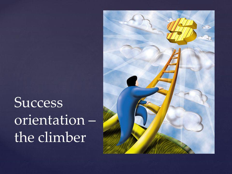 Success orientation – the climber