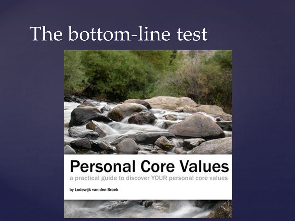 The bottom-line test
