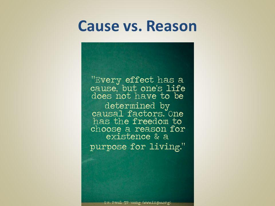 Cause vs. Reason