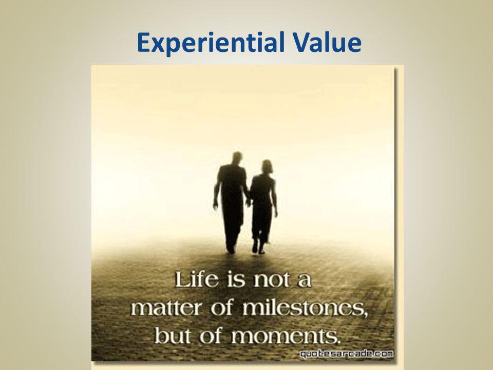Experiential Value