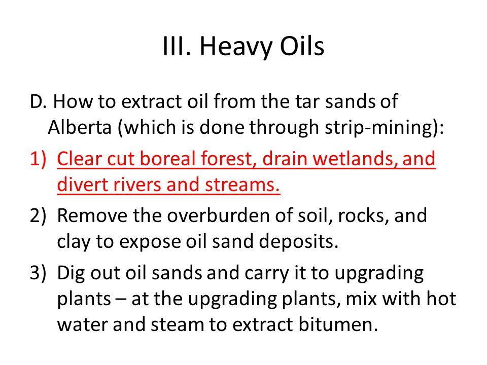 III.Heavy Oils D.