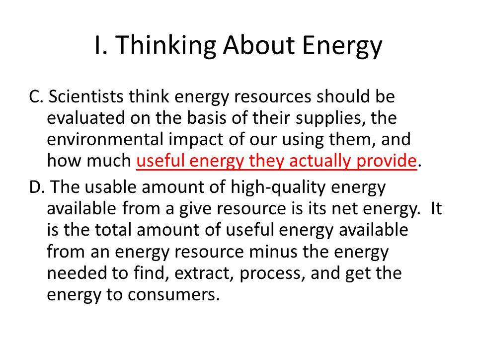 I.Thinking About Energy C.