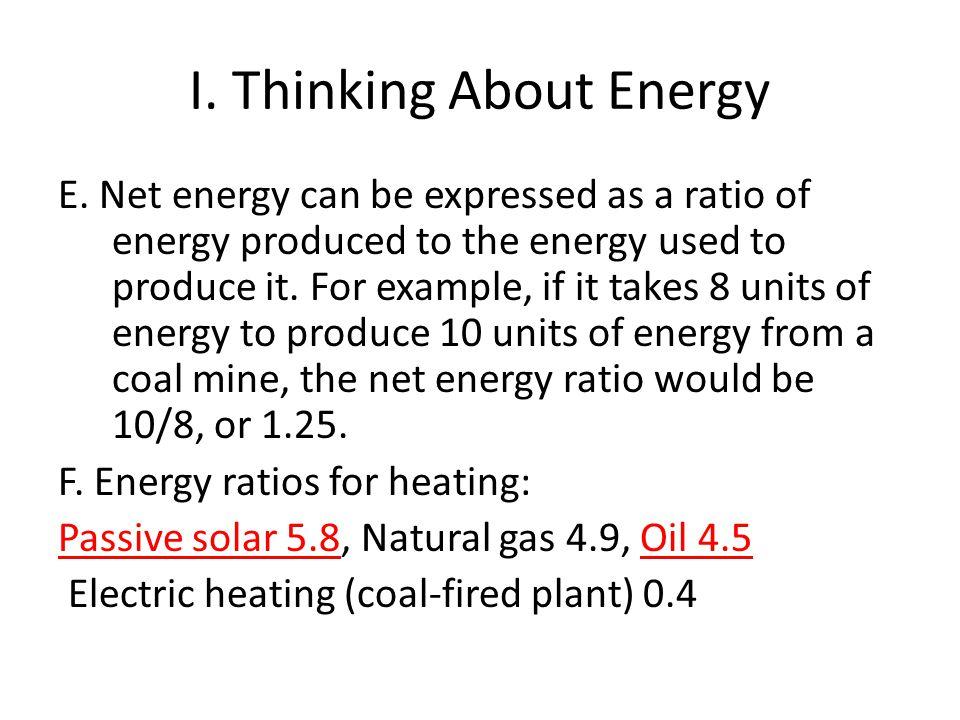 I.Thinking About Energy E.