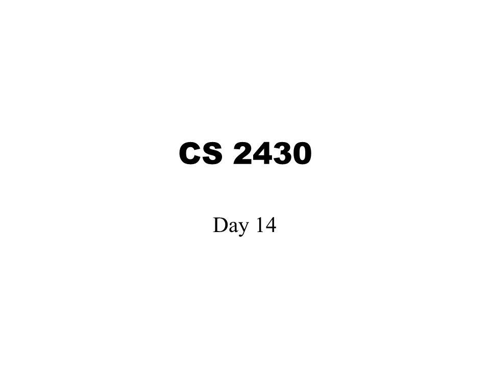 CS 2430 Day 14