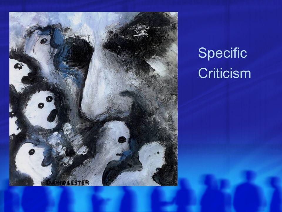Specific Criticism