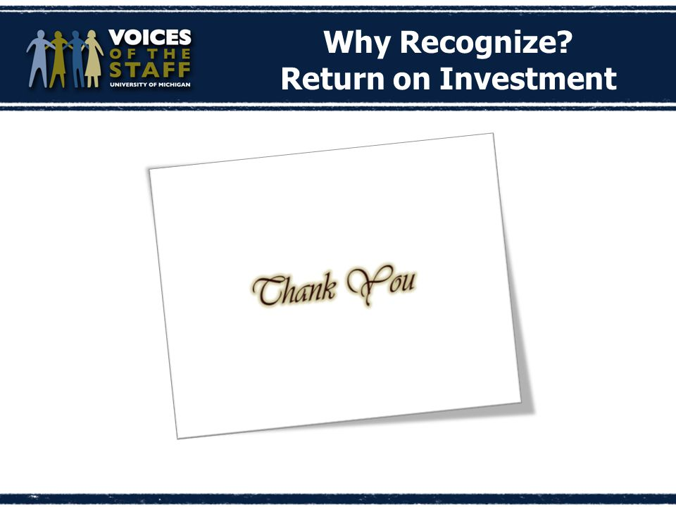 Why Recognize Return on Investment
