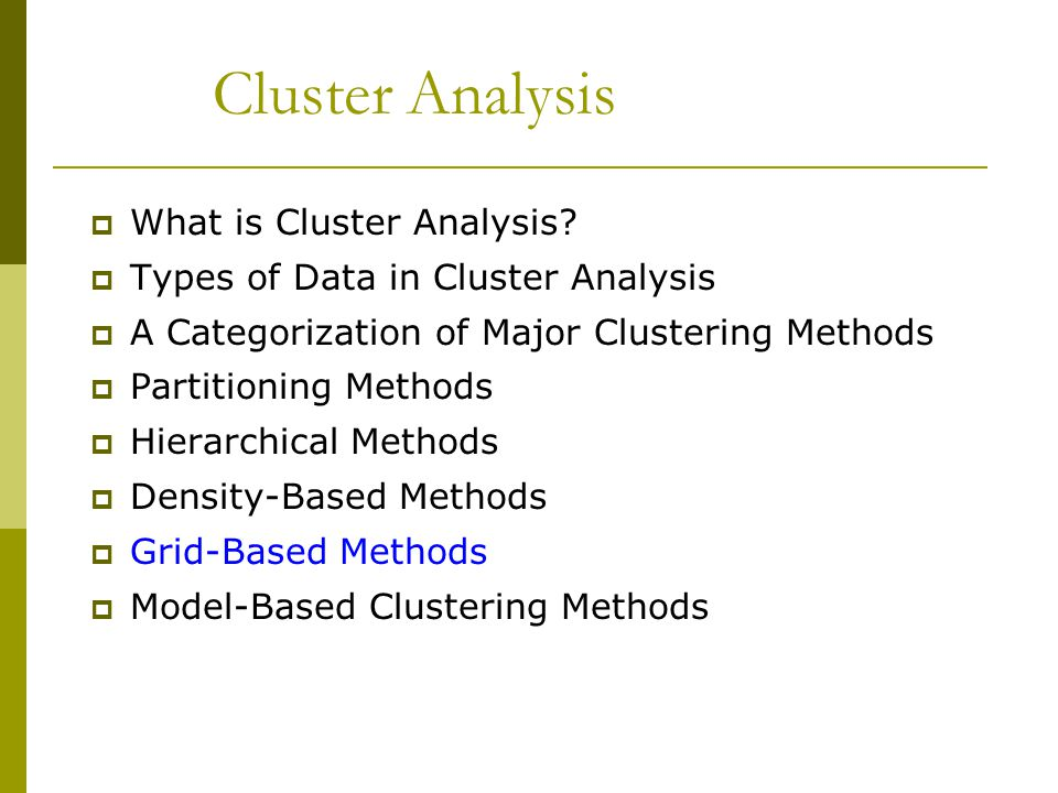 Cluster Analysis  What is Cluster Analysis.