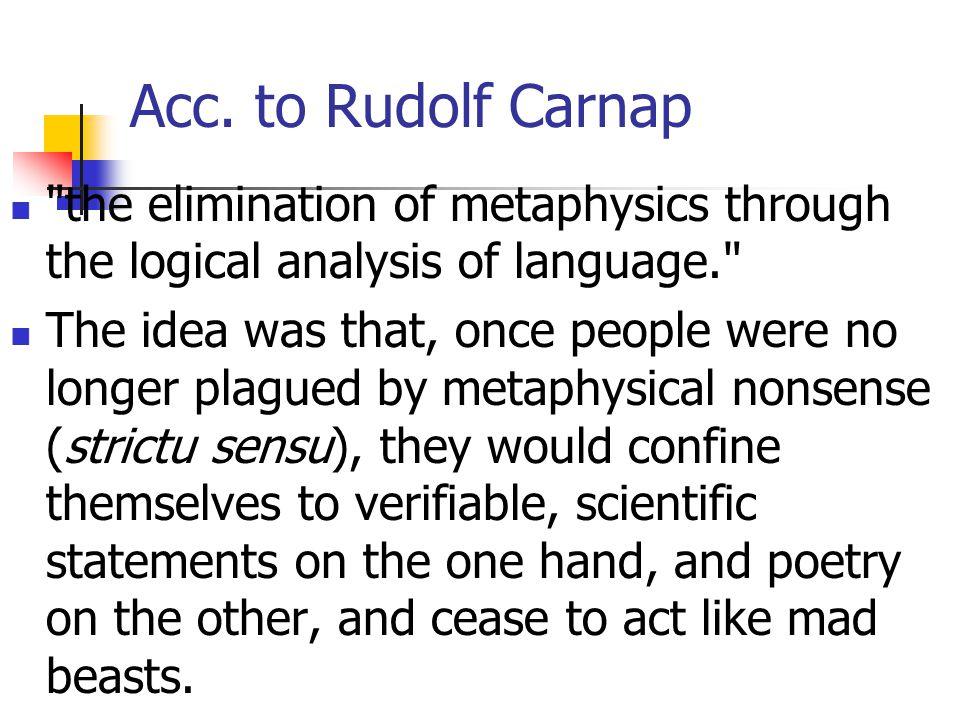 Acc. to Rudolf Carnap