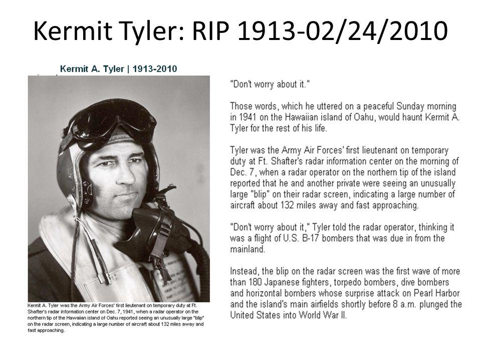 Kermit Tyler: RIP 1913-02/24/2010