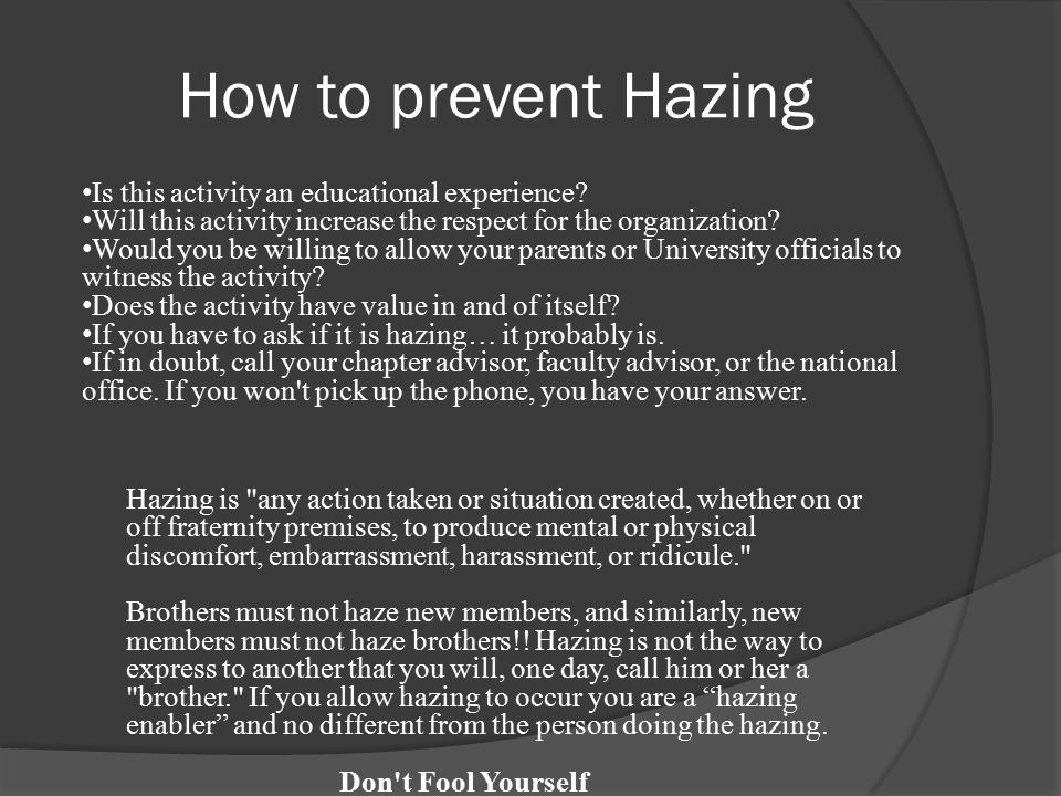 How to prevent Hazing Is this activity an educational experience.