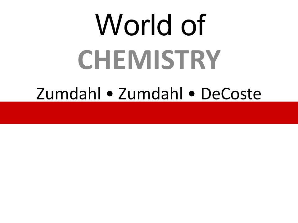 Zumdahl Zumdahl DeCoste CHEMISTRY World of